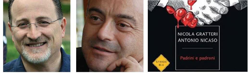 """Padrini e padroni""è 'Ndrangheta ovunque"